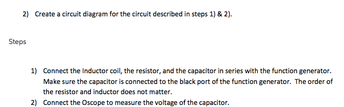 Solved: Create A Circuit Diagram For The Circuit Described ...
