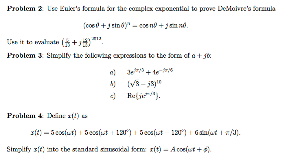 Solved Use Eulers Formula For The Complex Exponential To