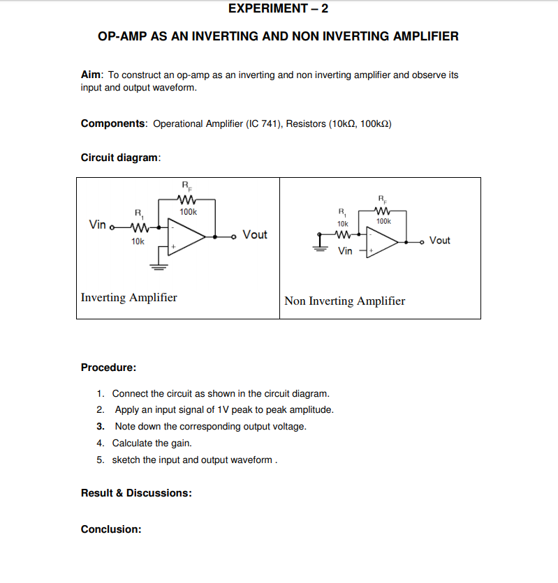 Solved: EXPERIMENT-2 OP-AMP AS AN INVERTING AND NON INVERT