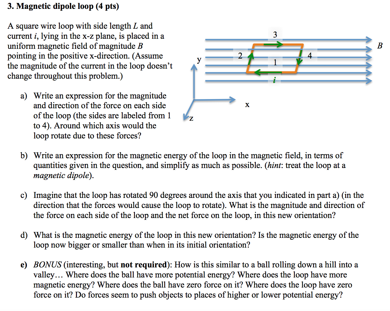 Solved: A Square Wire Loop With Side Length L And Current ...