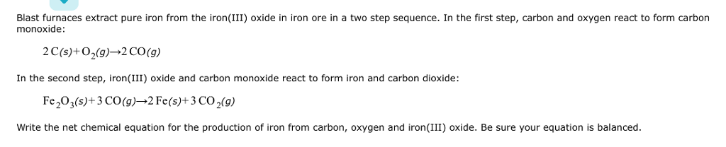 Solved Blast Furnaces Extract Pure Iron From The Ironiii
