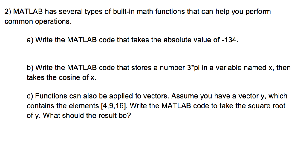Solved: MATLAB Has Several Types Of Built-in Math Function