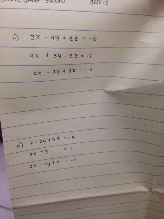 Solved Gauss Jordan Method 3x 4y2z 6 4x3y 2z18 2x 3y