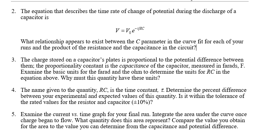 2 the equation that describes the time rate of ch chegg comthe equation that describes the time rate of change of potential during the discharge