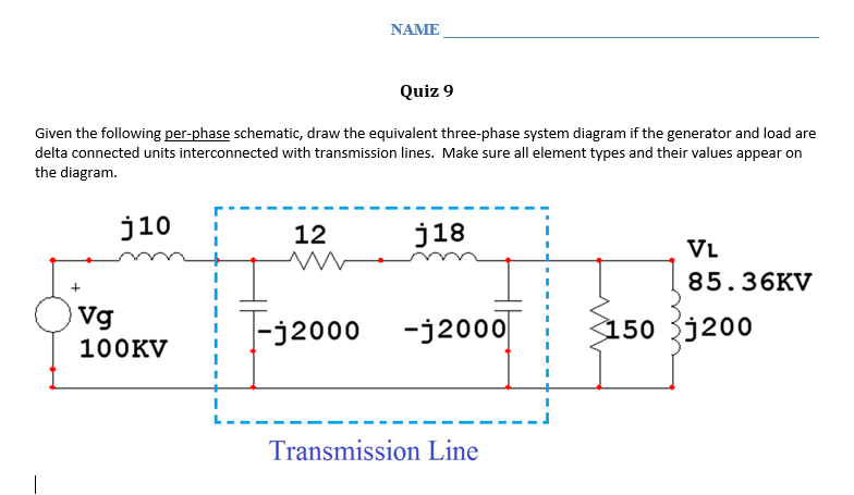 solved given the following per phase schematic, draw the ge dryer wiring diagram online name quiz 9 given the following pe schematic, draw the equivalent three phase system