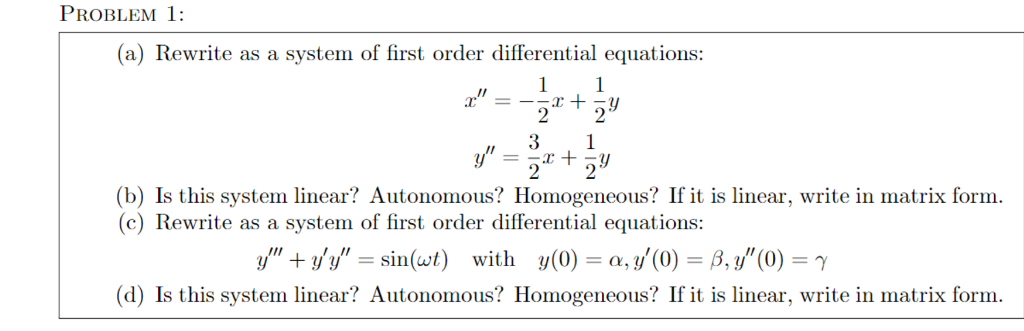 Solved: PROBLEM 1: (a) Rewrite As A System Of First Order
