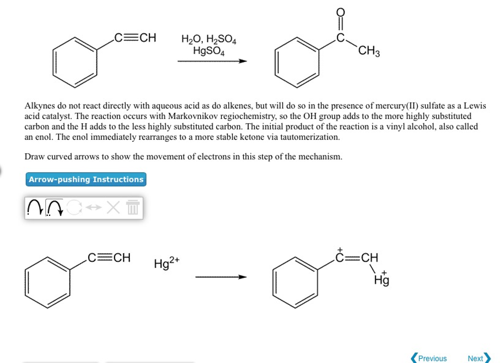 Solved: Alkynes Do Not React Directly With Aqueous Acid As