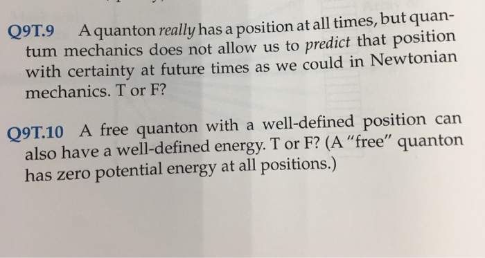 Solved: A Quanton Really Has A Position At All Times, But