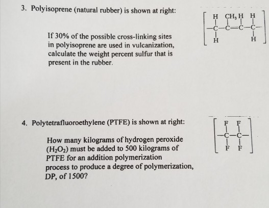 Solved: Polyisoprene (natural Rubber) Is Shown, If 30 Perc