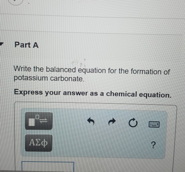 Solved Part A Write The Balanced Equation For The Formati