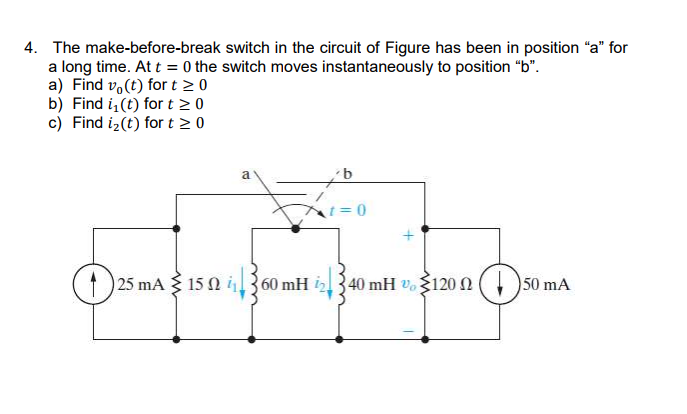 Solved: The Make-before-break Switch In The Circuit Of Fig ...