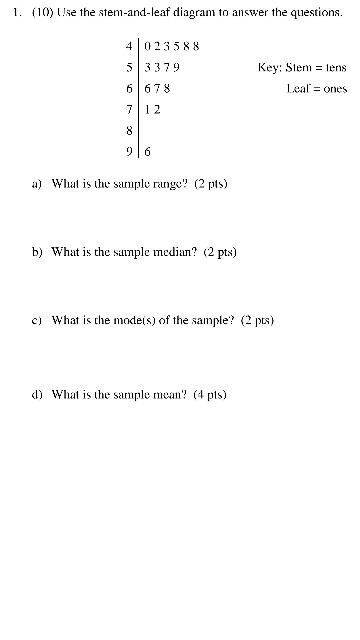Stem And Leaf Diagram Questions.Solved 1 1 E The Stem And Leaf Diagram To Answer The Q