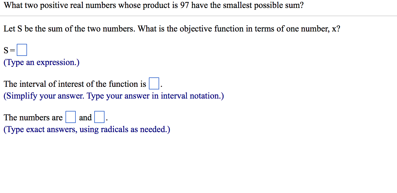 Solved: What Two Positive Real Numbers Whose Product Is 97