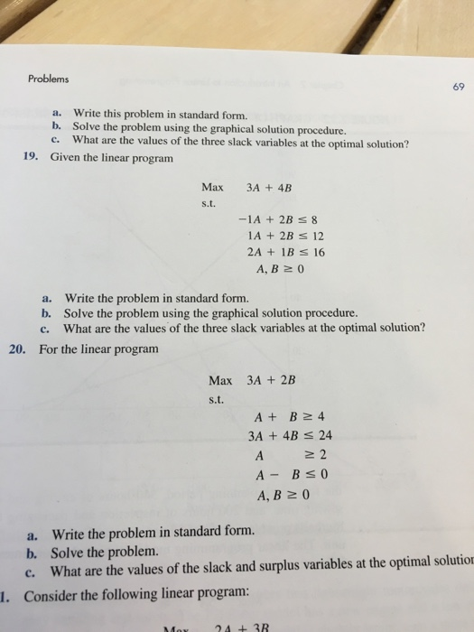 Solved Write This Problem In Standard Form Solve The Pro
