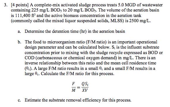 Solved: 3  [4 Points] A Complete-mix Activated Sludge Proc