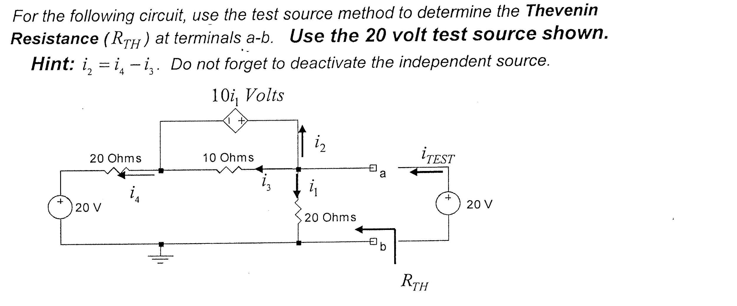 Solved For The Following Circuit Use Test Source Met Esting Resistance In A