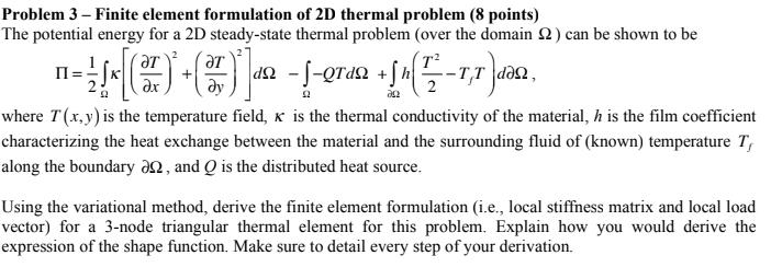 Problem 3 - Finite Element Formulation Of 2D Therm