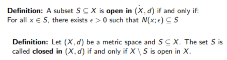 ... Definition: A Subset S CX Is Open In (X, D) If And