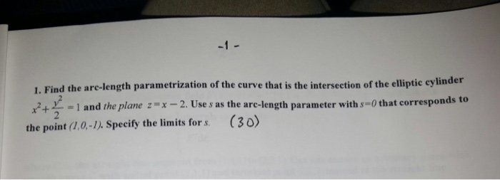 Solved: Find The Arc-length Parametrization Of The Curve T