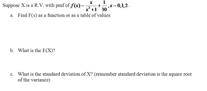 Solved: Suppose X Is A R V  With Prnfoff(x)-x2 +1 + 30,x