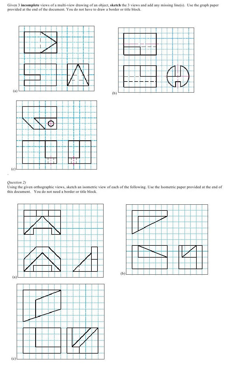 Question Given 3 Incomplete Views Of A Multi View Drawing An Object Sketch The And Add Any Mis