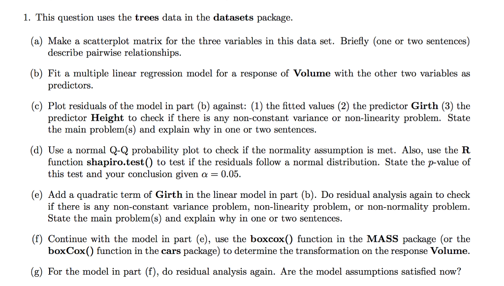 Solved: 1  This Question Uses The Trees Data In The Datase