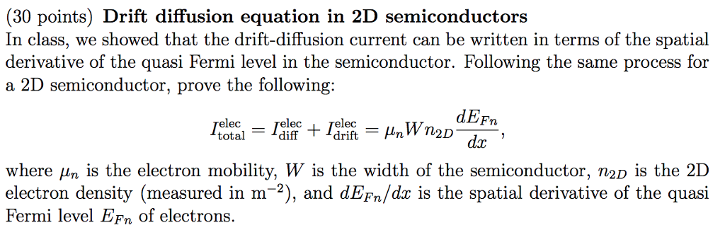 Solved: (30 Points) Drift Diffusion Equation In 2D Semicon
