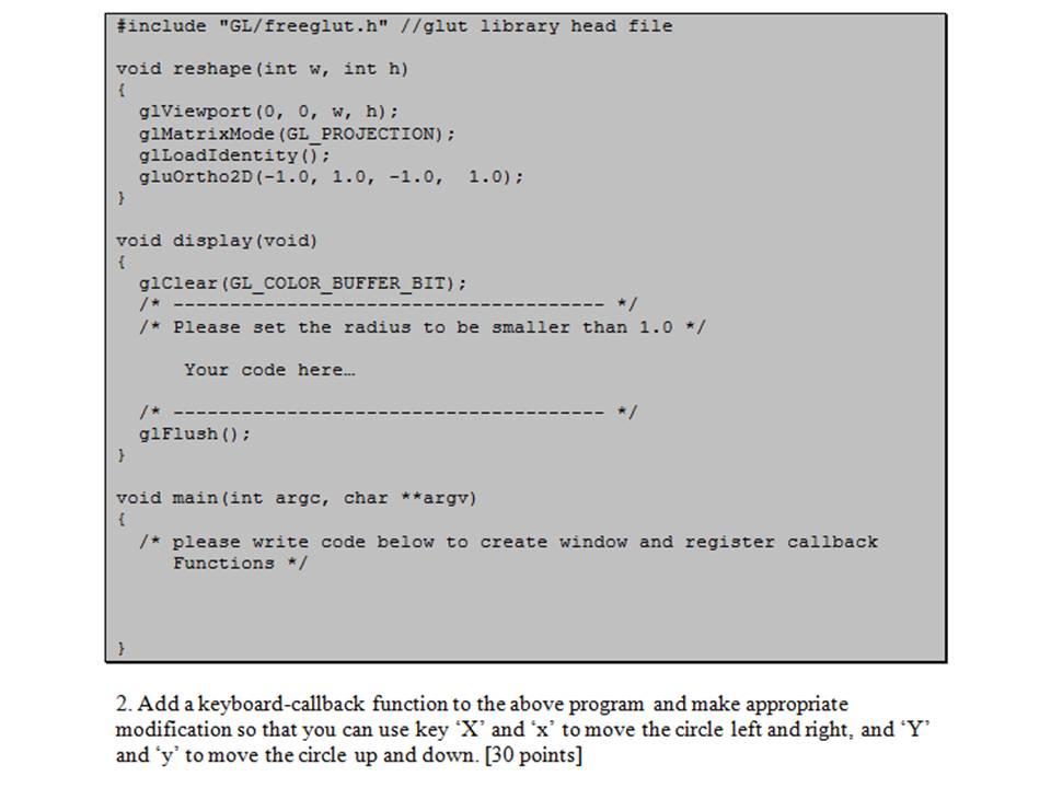 COMPUTER GRAPHICS Use OpenGL + GLUT + C/C++ To Wri    | Chegg com
