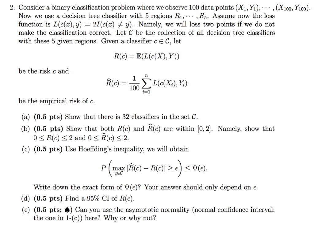 Solved: 2  Consider A Binary Classification Problem Where