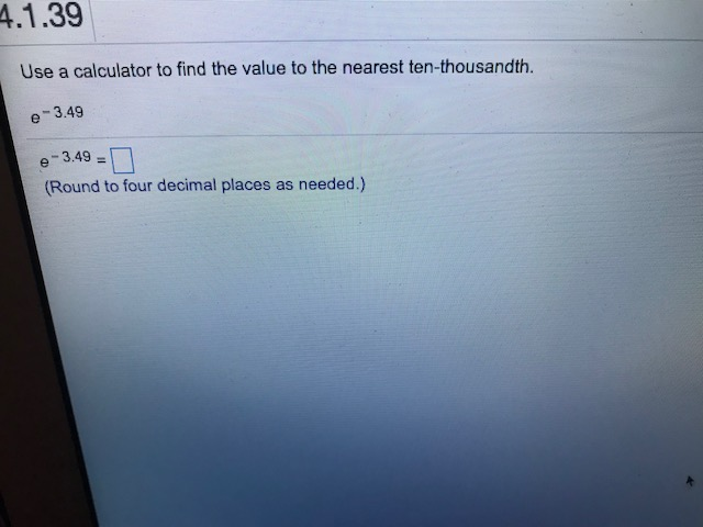 Solved: 4.1.39 Use A Calculator To Find The Value To The N ...