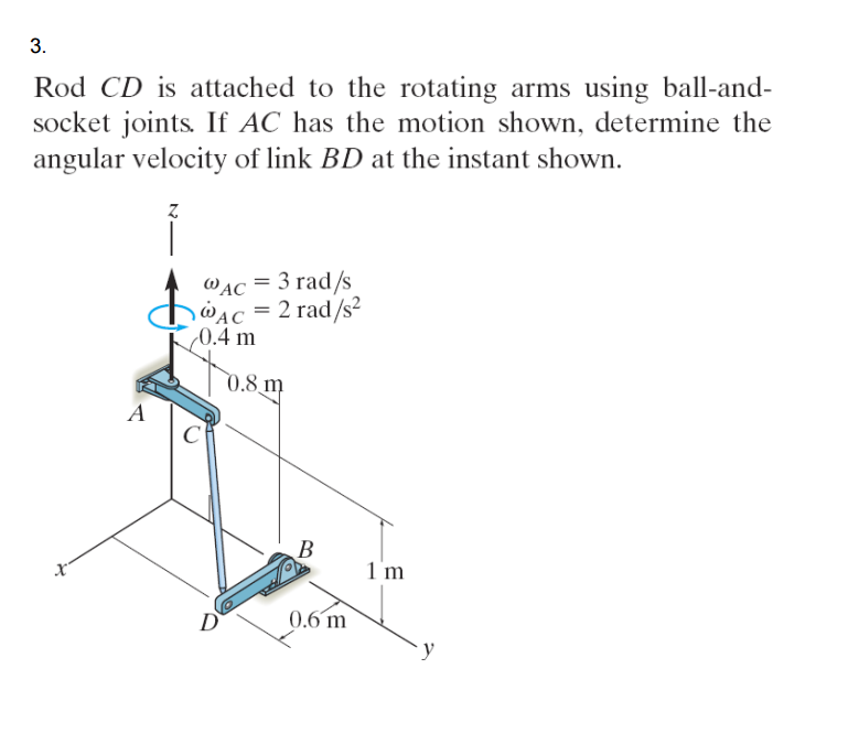 Solved Rod Cd Is Attached To The Rotating Arms Using Ball