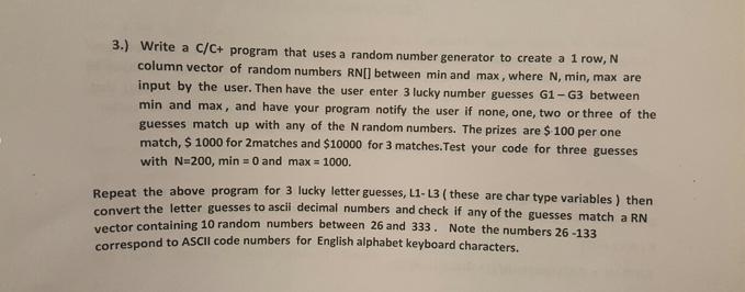 Write A C C Program That Uses A Random Number Gen