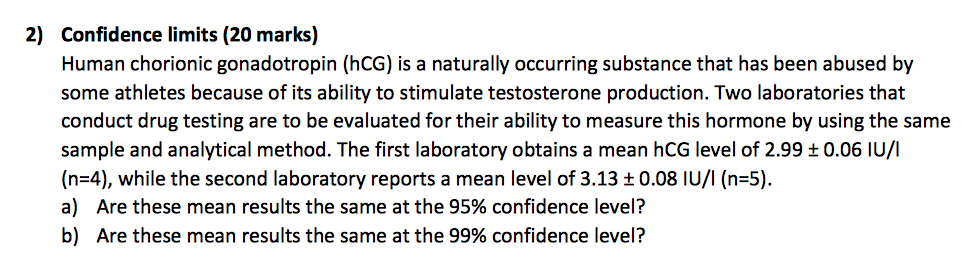 Solved: Human Chorionic Gonadotropin (hCG) Is A Naturally