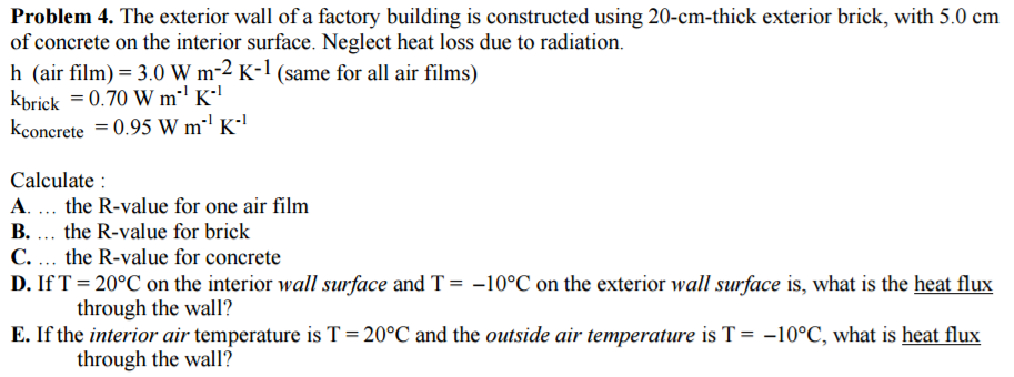 Solved: The Exterior Wall Of A Factory Building Is Constru
