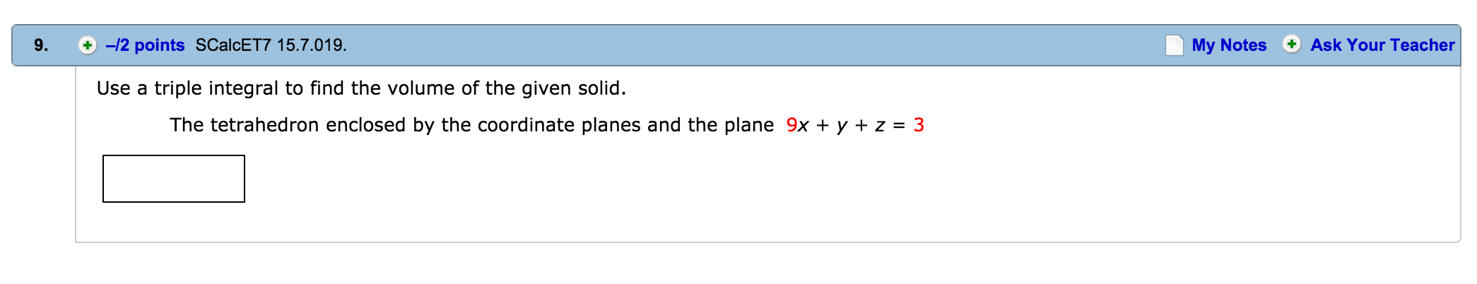 Image For Use A Triple Integral To Find The Volume Of The Given Solid The