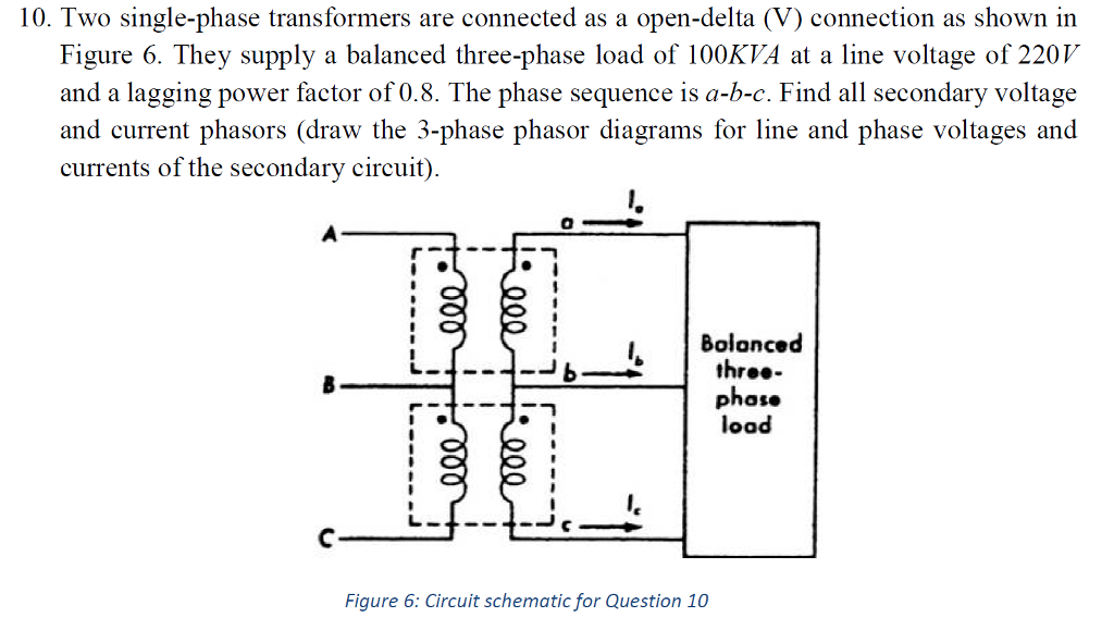 3 phase 220v schematic wiring diagram solved 10 two single phase transformers are connected as  two single phase transformers
