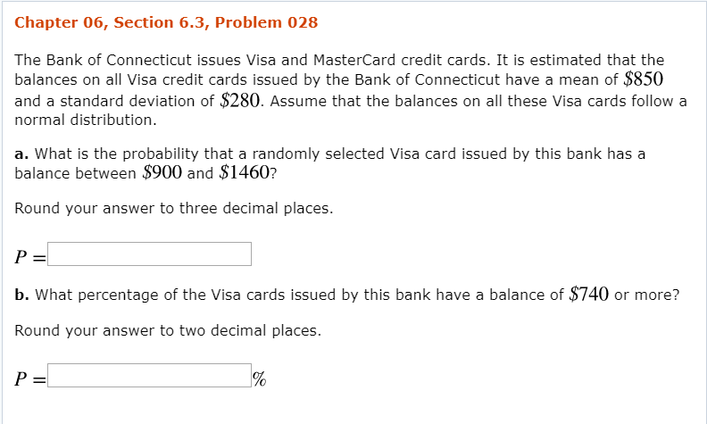 Solved: Chapter 06, Section 6 3, Problem 028 The Bank Of C
