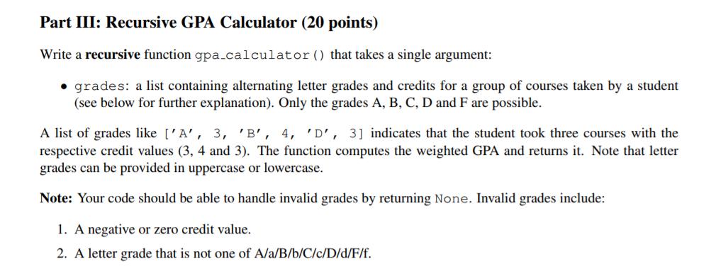 Part III Recursive GPA Calculator 20 Points Wri