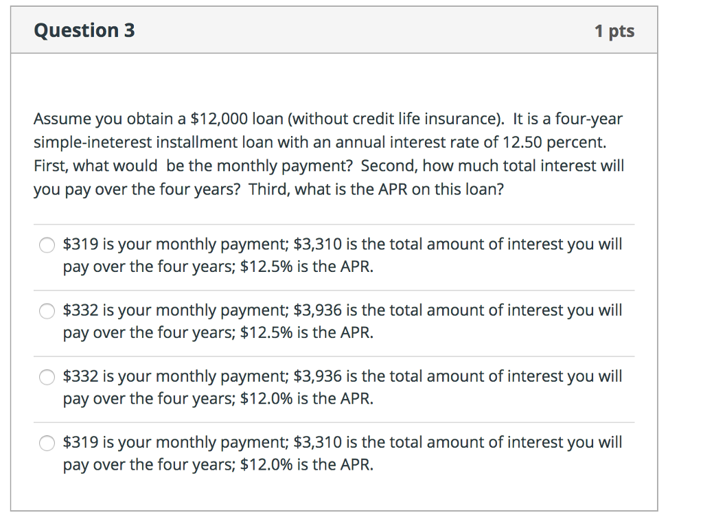 How Much Interest Will I Pay >> Solved Assume You Obtain A 12 000 Loan Without Credit L
