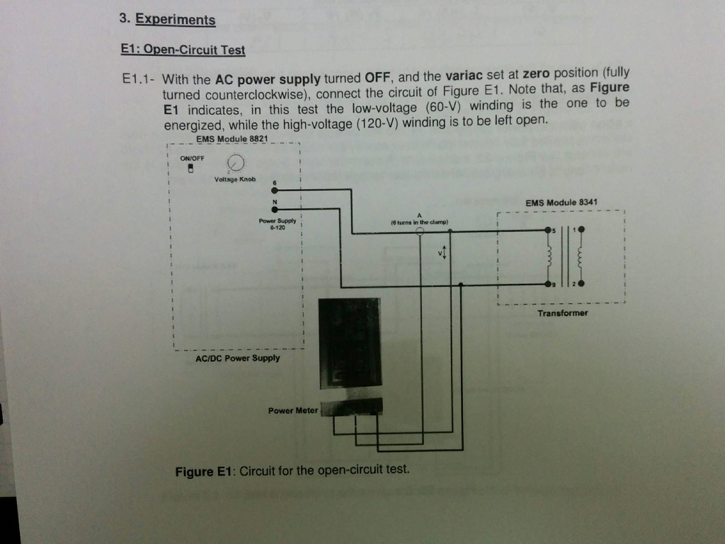 Solved 3 Experiments E1 Open Circuit Test E11 With Th Variac Wiring Diagram Question The Ac Power Supply Turned Off And Se