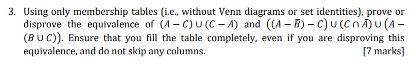Solved 3 using only membership tables ie without ven using only membership tables ie without venn diagrams or set identities ccuart Choice Image