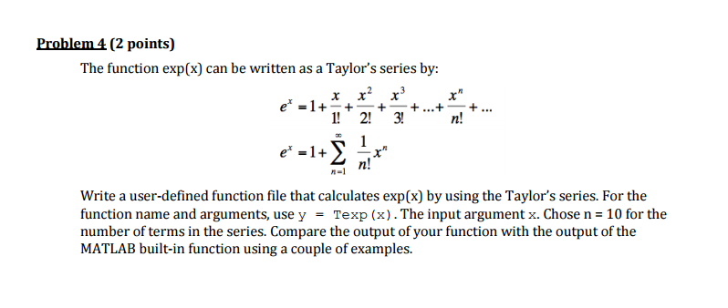 Solved The Function Expx Can Be Written As A Taylors S