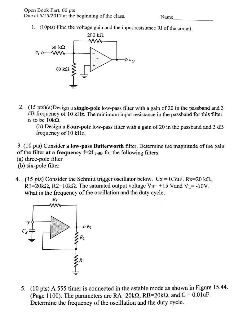 Solved Find The Voltage Gain And Input Resistance Ri Scmitt Trigger Circuit Using Ne 555 Question Of Design A Single Pole Low Pass