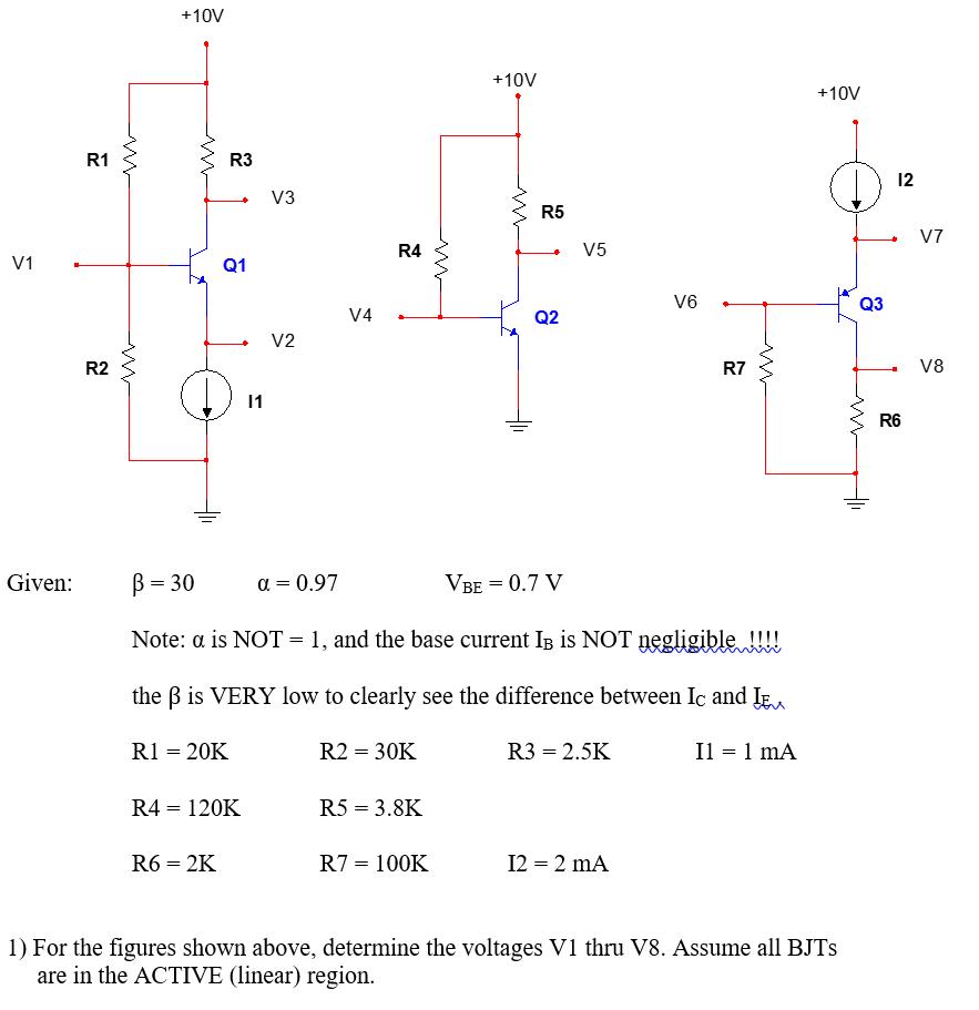 Solved: Given Beta = 30 Alpha= 0 97 V_BE = 0 7 V Beta Is V