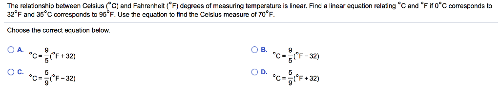 Question The Relationship Between Celsius Degree C And Fahrenheit F Degrees Of Measuring Temper