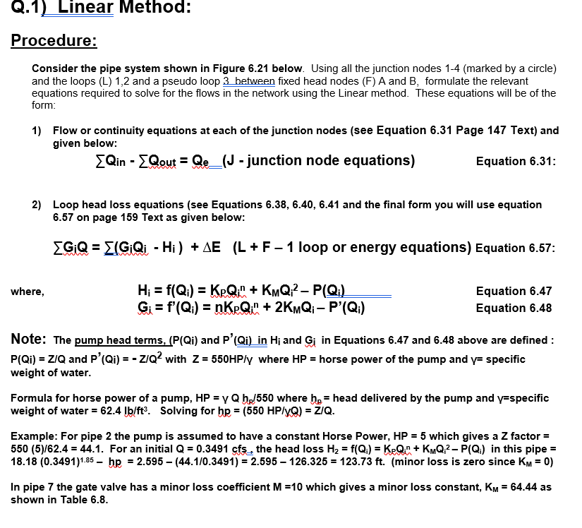 Q1 Linear Method Procedure Consider The Pipe System Shown In Figure 621