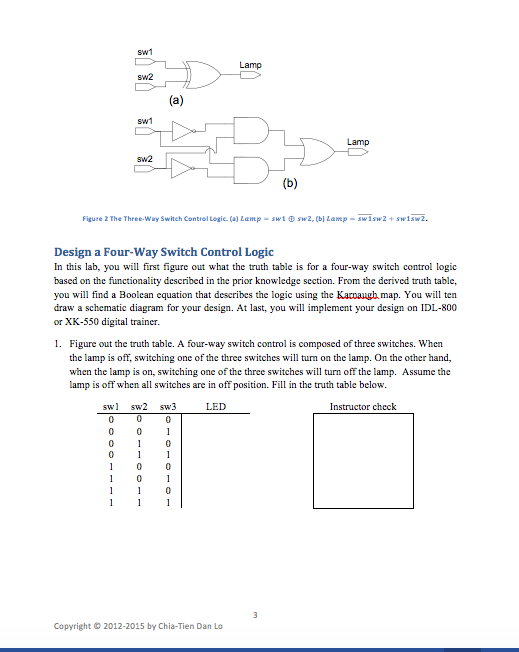 Solved: Four-Way Switch Control Logic Design Using Breadbo ...