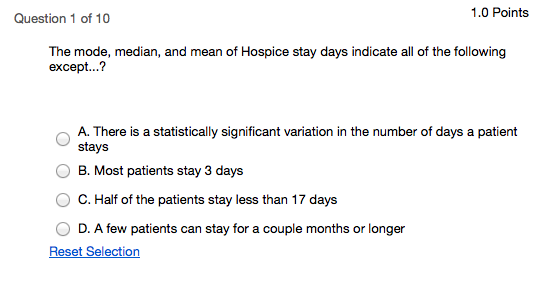 the mode median and mean of hospice stay days in