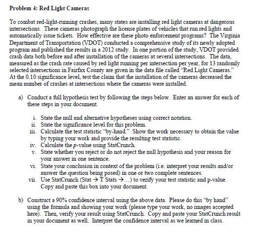 Solved: Problem 4: Red Light Cameras To Combat Red-light-r