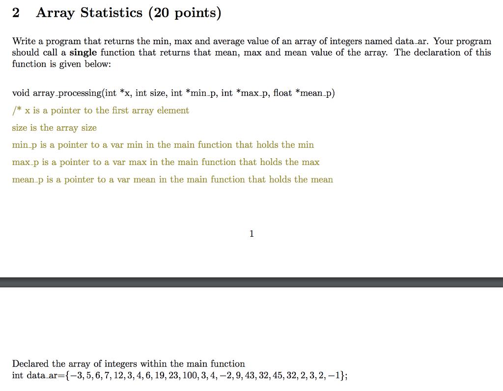 2 array statistics 20 points write a program that returns the min max